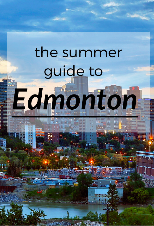Edmonton Summer Guide
